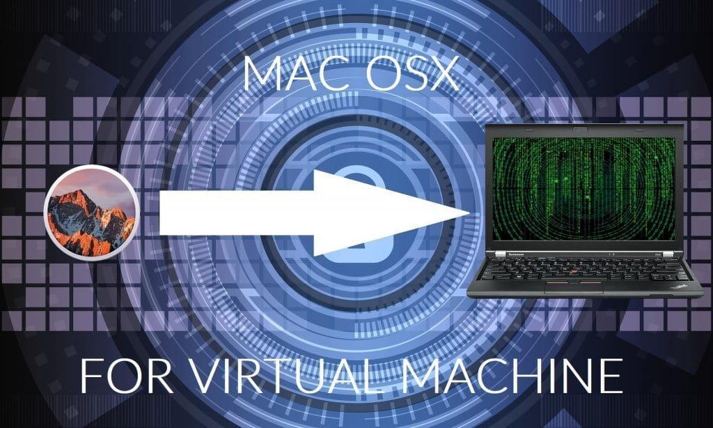Come installare Mac OSX su una macchina virtuale su Windows